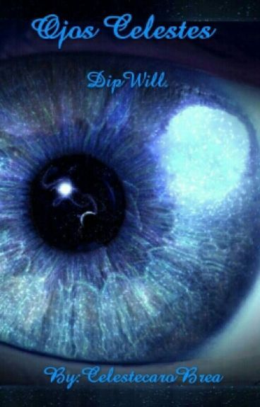 Ojos Celestes. DipWill.