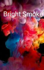 Bright Smoke (Jasper Hale Love Story) by AllTimeLuke16