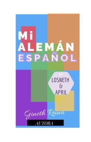 Mi Aleman Español [EDITANDO] © ~TERMINADA~