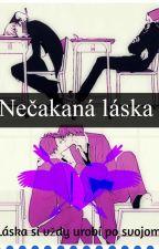 Nečakaná láska by NezuHaruka