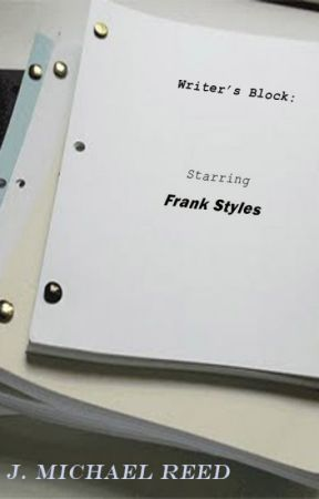 Writer's Block: Starring Frank Styles by JHawk1986