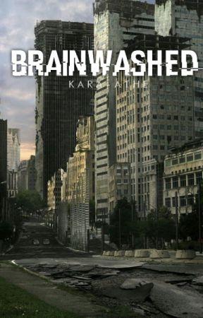 Brainwashed [En Pause] by kara-athe