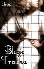 Blogio Trauka (2 knyga) by Elegija