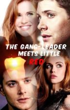 The Gang-leader meets Little Red. (UNDER RECONSTRUCTION!) by SkittleFairy21