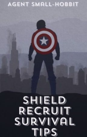 Shield Recruit Survival Tips by Small-Hobbit