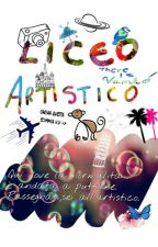 Liceo ARTISTICO by ThereIsVanto