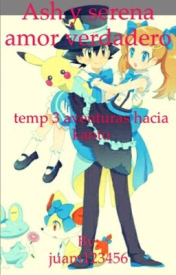 Ash y serena amor verdadero  temp 3 aventuras hacia kanto