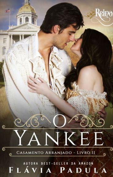 O Yankee - Série Casamento Arranjado 2