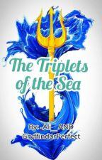 the triplets of The Sea.  by TeamLeoValdez1101