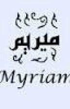 Chronique De Myriam Mon Maktoub by myriame2001