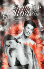 Never Be Alone    SHAWMILA by loveworself