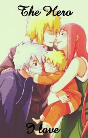The Hero I Love (Naruto) by Animated_Writer