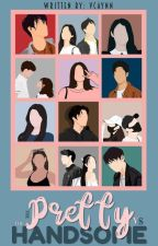 The Pretty VS The Handsome by VonaCynn