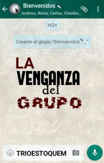 La Venganza Del Grupo (#2EGM)