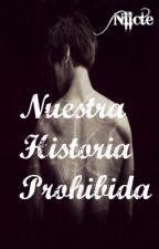 Nuestra Historia Prohibida [JongKey] by Viraha