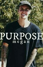 Purpose [Extra] by -megan