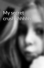 My secret crush shhhhh by X_kyra_
