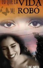 Lo Que La Vida Me Robó /camren by _TEAMCAMREN_