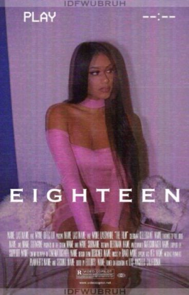 eighteen ; noah riley ; sequel to something ; ON HOLD