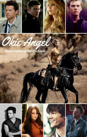Okie Angel Supernatural X Ofc Fanfic