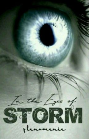 In The Eyes Of Storm by planomania