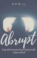 Abrupt (Rated-18) by Eipreyl