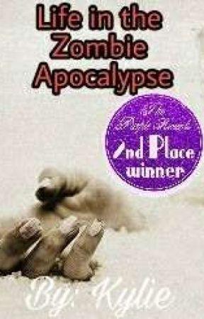 Life In The Zombie Apocalypse by Xxxkgm0727xxX