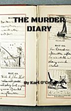 THE MURDER DIARY by KarlOConnor