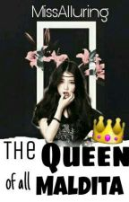 The Queen of all Maldita by MissAlluring