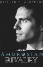 Ambrosian Rivalry by GillianTheHufflepuff