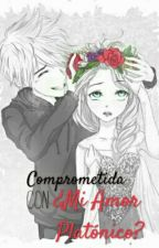 Comprometida Con ¿Mi Amor Platónico? by _Cony_Frost_