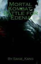 Mortal Kombat: Battle for Edenia #Wattys2016 by N3roBlack
