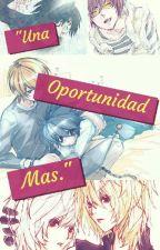 """""""Una oportunidad más."""" by AbigailStump"""