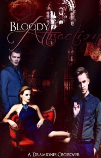 Bloody Attraction | HP&TVD Crossover