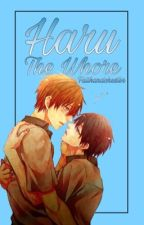 Haru The Whore [Haru x Makoto fanfic] by faithandchester