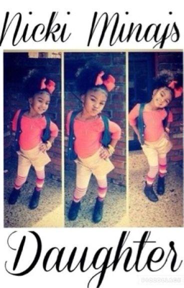 Life as August and Nicki Minaj daughter