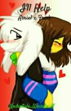 I'll Help     Undertale FanFiction     Asriel x Frisk by Undertale_Weirdo_N