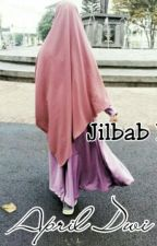 Jilbab Ku [Completed] by april_dwi22