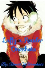 Luffy x Reader Oneshots! by RemixOfStrawhats