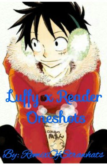 Luffy x Reader Oneshots!