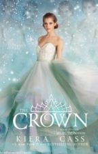 The crown ( the selection series ) by hhhhhut6