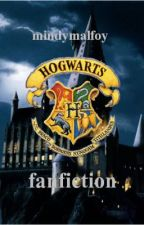 Hogwarts Fanfiction by mindymalfoy