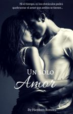 Un Solo Amor  by Anaakira93