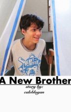 A New Brother • Caleb Logan Bratayley by caleblogan