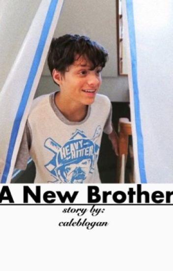 A New Brother ↠ Caleb Logan