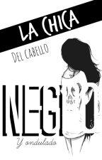 La Chica del Cabello Negro y Ondulado© by xx3PhacesDuParadisxx