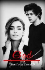God (A Harry Styles Love Story) by CharlotteLuvs1D