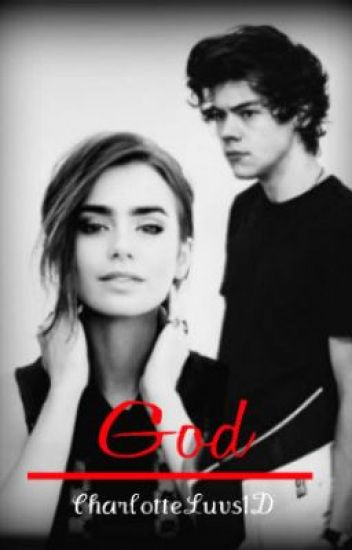 God (A Harry Styles Love Story)
