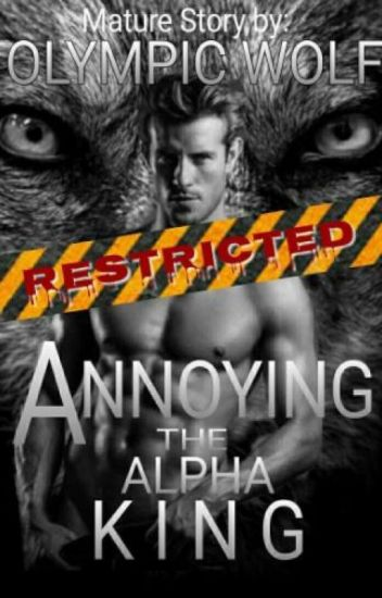 Annoying the Alpha King - Private Chapters