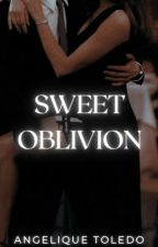Sweet Oblivion by AngeliqueToledo